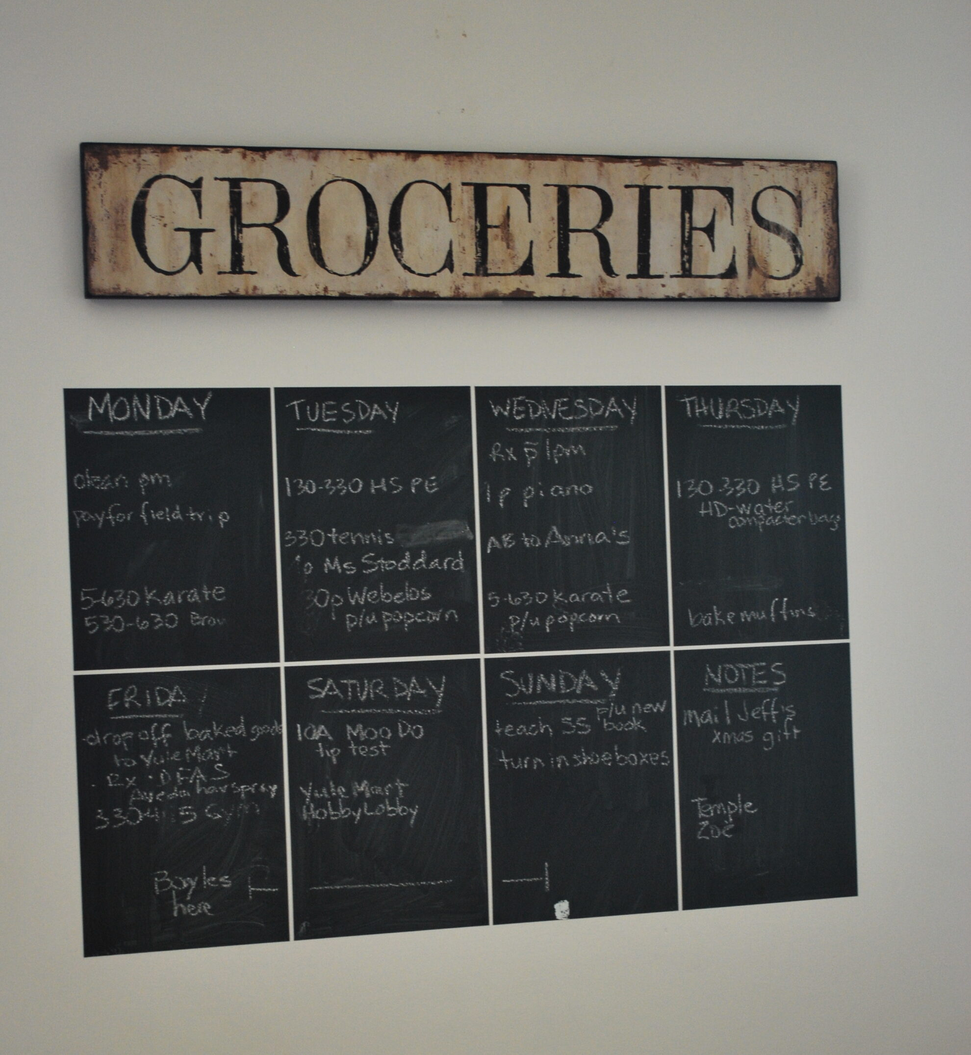 From the Archives–My Very First Post Ever–Week-at-a-Glance Wall Chalkboard