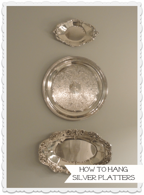 Tutorial:  Quick and Easy Way to Hang Silver Platters