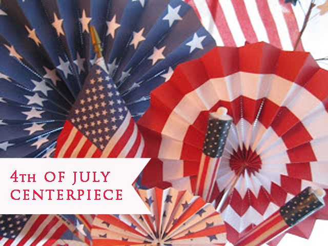 4th of July Centerpiece {Guest Post}