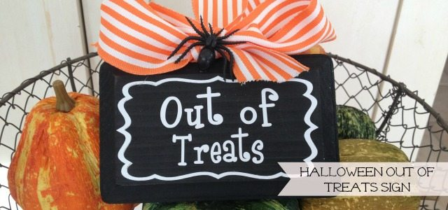 Halloween out of treats sign