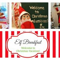 "Our Elf ""Welcome to Vacation"" Christmas Breakfast"