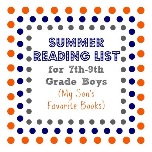 Summer Reading List for 7th-9th grade boys