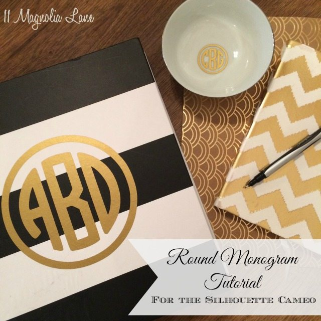 Tutorial:  How to Create Round Vinyl Monograms Using the Silhouette CAMEO