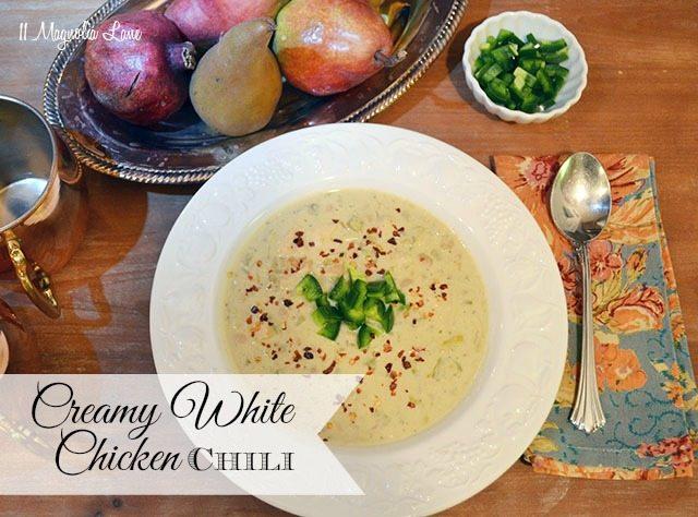 Cream White Chicken Chili | 11 Magnolia Lane