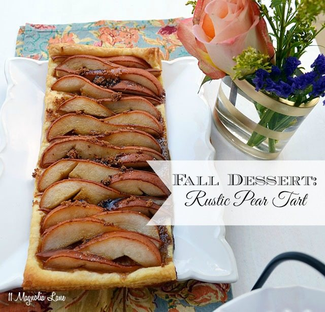 Fall Dessert Recipe: Rustic Pear Tart | 11 Magnolia Lane