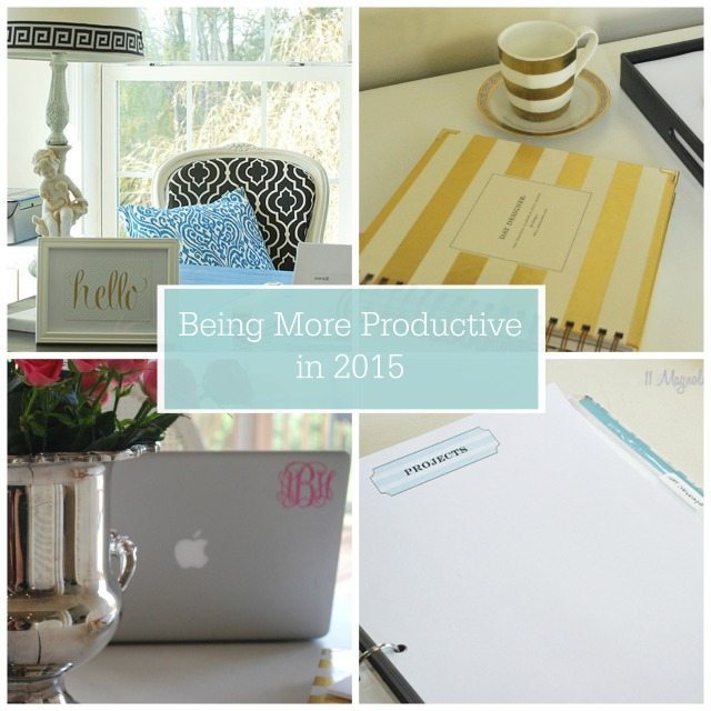2015–The year of being super productive! {Tips & Tricks}