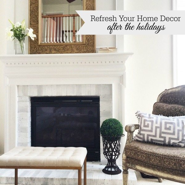 Refreshing Your Home Decor After The Holidays