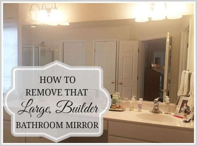 Bathroom Mirror Replacement how to safely and easily remove a large bathroom builder mirror